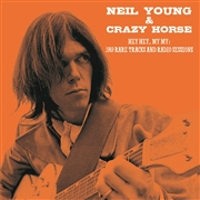 YOUNG, NEIL -& CRAZY HORSE- - HEY HEY, MY MY