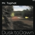 MR. TOPHAT - DUSK TO DAWN PART II (2LP)