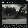 MR. TOPHAT - DUSK TO DAWN PART III (2LP)