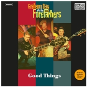 DAY, GRAHAM -& THE FOREFATHERS- - GOOD THINGS