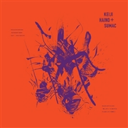HAINO, KEIJI -& SUMAC- - EVEN FOR JUST THE BRIEFEST MOMENT...