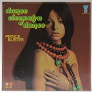 PRINCE BUSTER - DANCE CLEOPATRA DANCE