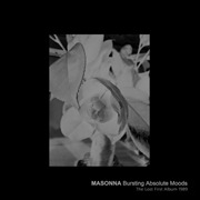 MASONNA - BURSTING ABSOLUTE MOODS