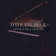 BRUBECK, DAVE - LEGACY OF A LEGEND (2CD)