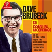 BRUBECK, DAVE - 60 ESSENTIAL RECORDINGS (3CD)