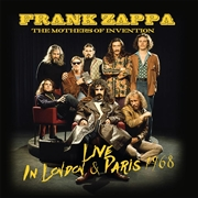 ZAPPA, FRANK -& THE MOTHERS OF INVENTION- - LIVE IN LONDON & PARIS 1968 (2CD)