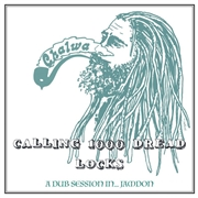 VARIOUS - CALLING ONE THOUSAND DREAD LOCKS
