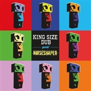VARIOUS - KING SIZE DUB SPECIAL: NOISESHAPER