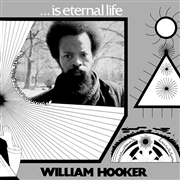 HOOKER, WILLIAM - ...IS ETERNAL (2LP)
