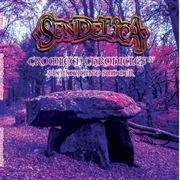 SENDELICA - CROMLECH CHRONICLES IV: THE DOOR INTO SUMMER