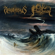 AMIENSUS/OAK PANTHEON - GATHERING I & II
