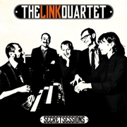 LINK QUARTET - SECRET SESSIONS
