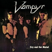 VAMPYR - (RED) CRY OUT FOR METAL
