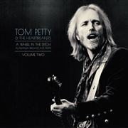PETTY, TOM -& THE HEARTBREAKERS- - A WHEEL IN THE DITCH, VOL. 2 (2LP)