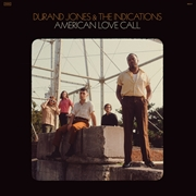 JONES, DURAND -& THE INDICATIONS- - AMERICAN LOVE CALL