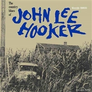 HOOKER, JOHN LEE - THE COUNTRY BLUES OF (60TH ANNIV.)