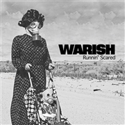 WARISH - RUNNIN' SCARED/THEIR DEMISE