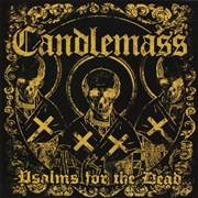 CANDLEMASS - PSALMS FOR THE DEAD (2LP)