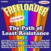 FREELOADER - PATH OF LEAST RESISTANCE