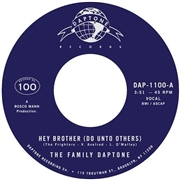 FAMILY DAPTONE - (BLACK) HEY BROTHER (DO UNTO OTHERS)
