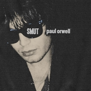 ORWELL, PAUL - SMUT (2ND/SINGLE SLEEVE)