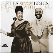 FITZGERALD, ELLA -& LOUIS JORDAN- - ELLA SINGS WITH LOUIS JORDAN