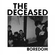 DECEASED - BOREDOM/BULLSHIT DETECTOR