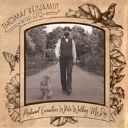 THOMAS BENJAMIN WILD ESQ. - AWKWARD ENCOUNTERS WHILE WALKING MY DOG
