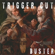 TRIGGER CUT - BUSTER (+CD)