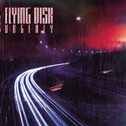 FLYING DISK - URGENCY