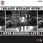REDDING, OTIS - READY, STEADY, OTIS! (OTIS REDDING LIVE!)