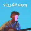 YELLOW DAYS - IS EVERYTHING OKAY IN YOUR WORLD? (2LP)