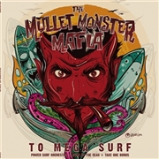 MULLET MONSTER MAFFIA - TO MEGA SURF