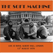 SOFT MACHINE - LIVE AT ROYAL ALBERT HALL, LONDON 13TH AUG. 1970