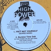 NOOKS, GEORGE/AL CAMPBELL - FRET NOT YOURSELF/SELL OUT