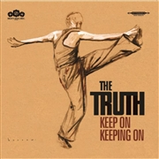 TRUTH (UK) - KEEP ON KEEPING ON