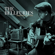 BELLFURIES - WORKINGMAN'S BELLFURIES