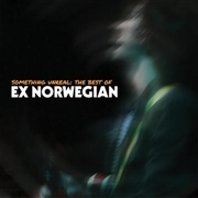 EX NORWEGIAN - SOMETHING UNREAL: THE BEST OF (2CD)