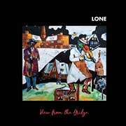 LONE - VIEW FROM THE BRIDGE