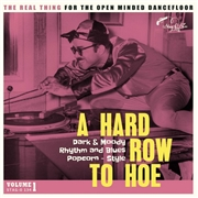 VARIOUS - A HARD ROW TO HOE, VOL. 1