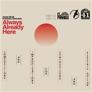 MUNK, JONAS -& NICKLAS SORENSEN- - ALWAYS ALREADY HERE