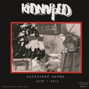 KIDNAPPED - COLLECTED WORKS 2017-2019