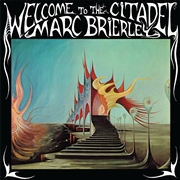BRIERLEY, MARC - WELCOME TO THE CITADEL (+CD)
