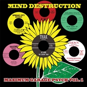 "VARIOUS - MIND DESTRUCTION: MAXIMUM GARAGE PSYCH, VOL. 1 (6X7"")"