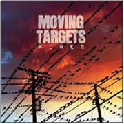 MOVING TARGETS - WIRES (GB)