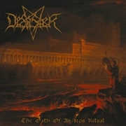 DESASTER - THE OATH OF AN IRON RITUAL (PD)