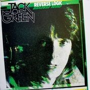 GREEN, JACK - REVERSE LOGIC (2CD)