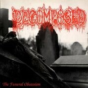 DECOMPOSED - FUNERAL OBSESSION