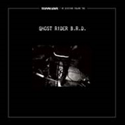 CELLOPHANE SUCKERS - GHOST RIDER B.R.D.