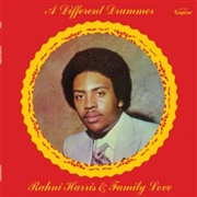 HARRIS, RAHNI -& FAMILY LOVE- - A DIFFERENT DRUMMER